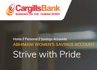 Cargills Bank Ltd ABHIMANI WOMEN'S SAVINGS ACCOUNT Fixed Deposit